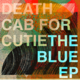 Death Cab For Cutie / The Blue Ep - Ep (CD)