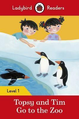 Kitab Topsy and Tim: Go to the Zoo - Ladybird Readers Level 1 | Jean Adamson