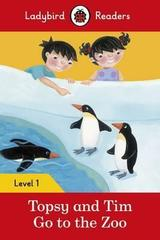 Topsy and Tim: Go to the Zoo - Ladybird Readers Level 1