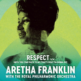 Aretha Franklin With The Royal Philharmonic Orchestra / Respect + Until You Come Back To Me (That's What I'm Gonna Do)(7' Vinyl Single)