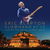 Eric Clapton ‎/ Slowhand At 70: Live At The Royal Albert Hall (3LP+DVD)