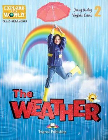 The Weather (explore our world). Reader with cross-platform application. Книга для чтения