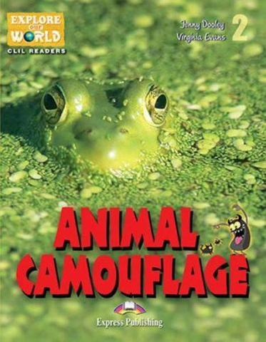 Animal camouflage (CLIL Reader + Cross-platform Application) by Jenny Dooley, Virginia Evans