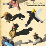 The Head And The Heart / Living Mirage (LP)