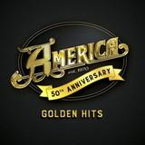America / 50th Anniversary: Golden Hits (CD)