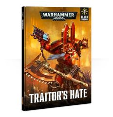Black Crusade: Traitor's Hate