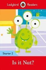 Is it Nat? - Ladybird Readers Starter Level 2