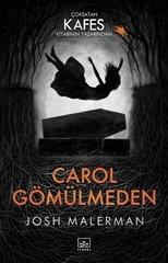 Carol Gömülmeden
