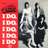 ABBA / I Do, I Do, I Do, I Do, I Do + Rock Me (7' Vinyl Single)