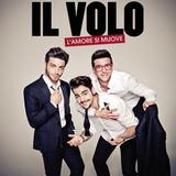 Il Volo / L'amore Si Muove (CD)