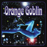 Orange Goblin / The Big Black (Coloured Vinyl)(2LP)
