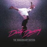 Soundtrack / Dirty Dancing - The Anniversary Edition (CD)