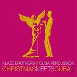 Klazz Brothers & Cuba Percussion / Christmas Meets Cuba 2 (CD)