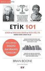 Etik 101-Altruizm ve Faydacılıktan Biyoetik ve Politik Etiğe Etik Hakkında Bilmeniz Gereken Her Şey