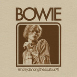 David Bowie / I'm Only Dancing (The Soul Tour 74)(Limited Edition)(2CD)