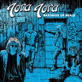 Tora Tora / Bastards Of Beale (LP)