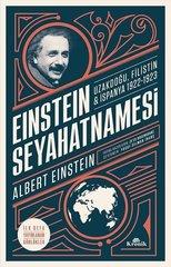 Einstein Seyahatnamesi: Uzakdoğu-Filistin-İspanya 1922-1923