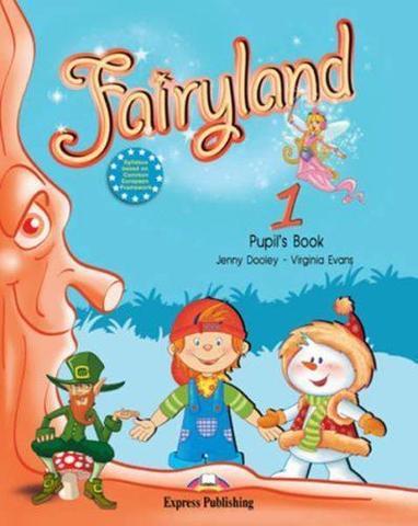 Fairyland 1. Pupil's Book. Beginner. Учебник