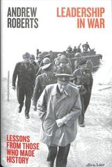 Leadership in War : Lessons from Those Who Made History