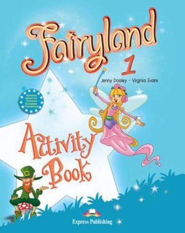 Fairyland 1. Activity Book. Beginner. Рабочая тетрадь