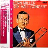 Glenn Miller And His Orchestra / The Glenn Miller Carnegie Hall Concert (LP)