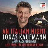 Jonas Kaufmann / An Italian Night - Live From The Waldbuh (CD)