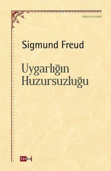 Kitab Uygarlığın Huzursuzluğu   Sigmund Freud
