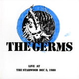 The Germs / Live At The Starwood Dec. 3, 1980 (Coloured Vinyl)(2LP)