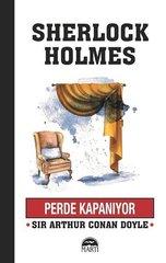 Sherlock Holmes-Perde Kapanıyor