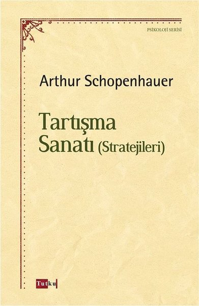 Kitab Tartışma Sanatı-Stratejileri | Arthur Schopenhauer