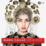 Maria Callas / Live & Alive - The Ultimate Live Collection Remastered (2CD)
