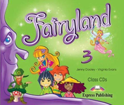 Fairyland 3. Class Audio CDs. (set of 3). Beginner. Аудио CD для работы в классе