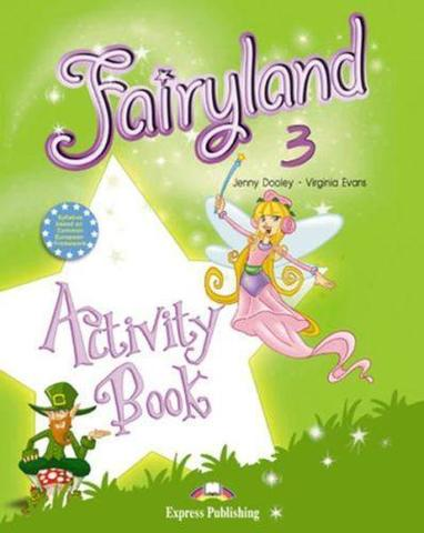 Fairyland 3. Activity Book. Beginner. (International). Рабочая тетрадь