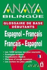 Anaya Bilingue Espanol-Frances/Frances-Espanol