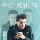 Fred Ventura / Greatest Hits & Remixes (LP)