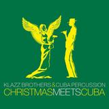 Klazz Brothers & Cuba Percussion / Christmas Meets Cuba (CD)