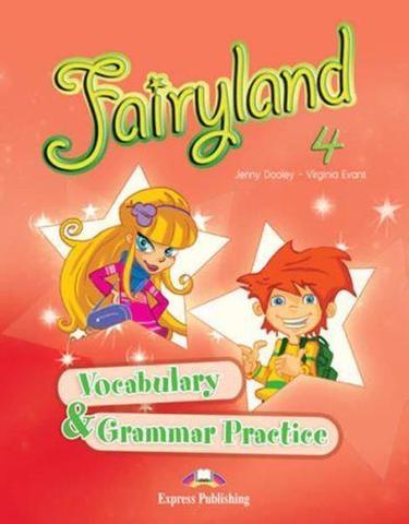 Fairyland 4. Vocabulary & Grammar Practice. Beginner. Сборник лексических и грамматических упражнений