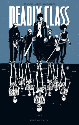 Deadly Class. Vol.1: 1987. Reagan Youth