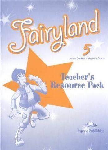 Fairyland 5. Teacher's Resource Pack. Комплект для учителя