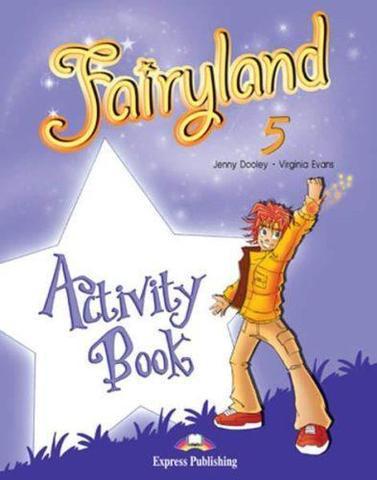 Fairyland 5. Activity Book. Рабочая тетрадь