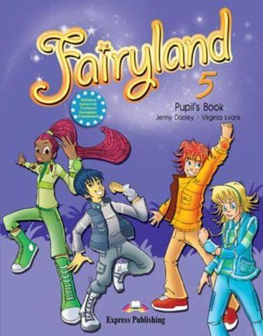 Fairyland 5. Pupil's Book. Учебник