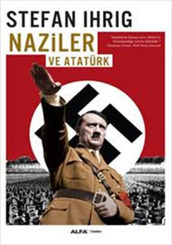 Naziler ve Atatürk