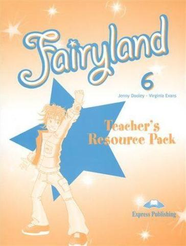 Fairyland 6. Teacher's Resource Pack. Комплект для учителя