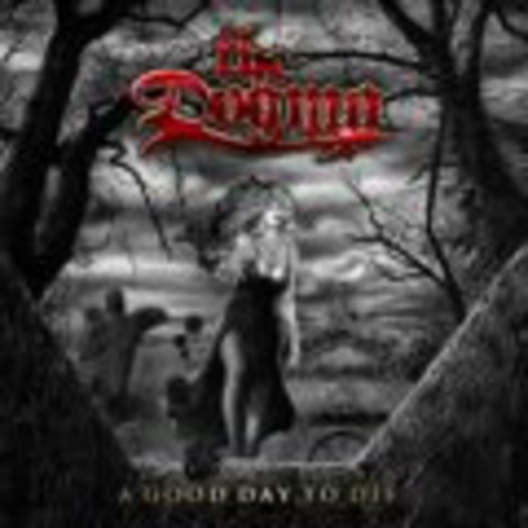 DOGMA, THE   A GOOD DAY TO DIE  2007