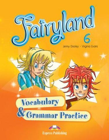 Fairyland 6 Vocabulary & Grammar Practice