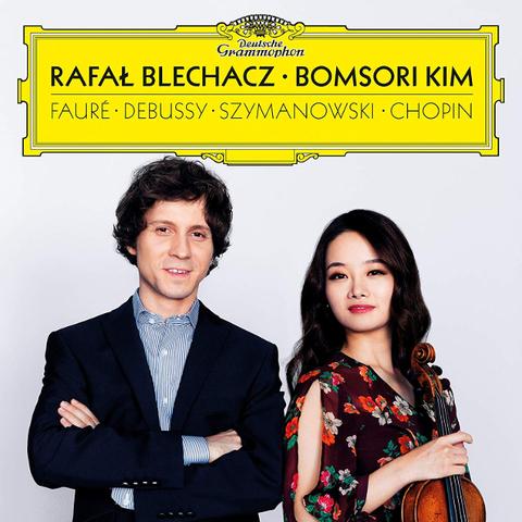 Rafal Blechacz, Bomsori Kim / Faure, Debussy, Szymanowski, Chopin (CD)