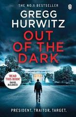 Out of the Dark : The gripping Sunday Times bestselling thriller