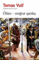 Ölüm - məğrur qardaş
