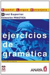 Ejercicios de gramatica Nivel Superior