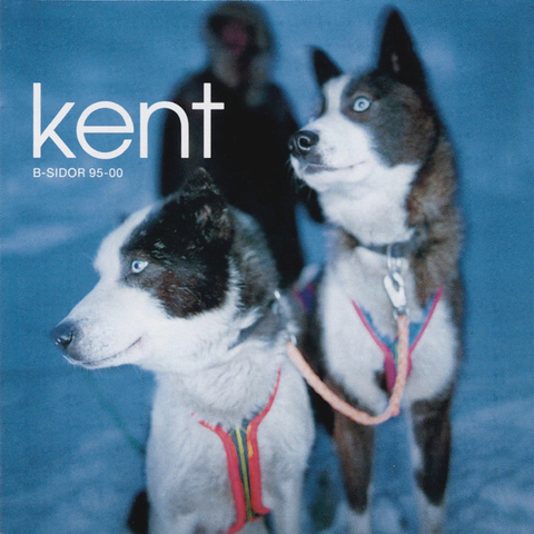Kent / B-Sidor 95-00 (3LP)
